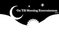 On Till Morning Entertainment LLC